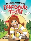 The Girl With The Dinosaur Tooth Cover Image