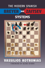 The Modern Spanish: Breyer and Zaitsev Systems Cover Image