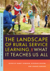 The Landscape of Rural Service Learning, and What It Teaches Us All (Transformations in Higher Education) Cover Image