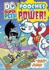 Pooches of Power! (DC Super-Pets!) Cover Image