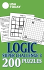 USA TODAY Logic Super Challenge 3: 200 Puzzles (USA Today Puzzles) Cover Image