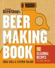 Brooklyn Brew Shop's Beer Making Book: 52 Seasonal Recipes for Small Batches Cover Image