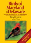 Birds of Maryland & Delaware Field Guide: Includes Washington, D.C. & Chesapeake Bay (Bird Identification Guides) Cover Image