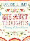 Heart Thoughts: A Treasury of Inner Wisdom Cover Image