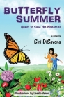Butterfly Summer: Quest to Save the Monarchs Cover Image