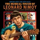 The Musical Touch of Leonard Nimoy: His fascinating musical career and discography Cover Image
