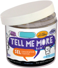 Tell Me More In a Jar®: SEL Conversation Starters Cover Image