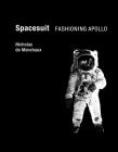 Spacesuit: Fashioning Apollo Cover Image
