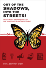 Out of the Shadows, Into the Streets!: Transmedia Organizing and the Immigrant Rights Movement Cover Image
