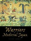 Warriors of Medieval Japan Cover Image
