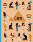 Egypt: Wide Ruled Notebook for Kids or Anyone who likes Egypt, Pyramids and Ancient Egyptian Culture Cover Image