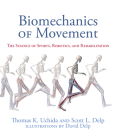 Biomechanics of Movement: The Science of Sports, Robotics, and Rehabilitation Cover Image