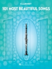 101 Most Beautiful Songs: For Clarinet Cover Image