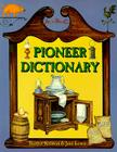 Pioneer Dictionary (Historic Communities) Cover Image