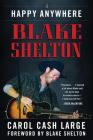 Blake Shelton: Happy Anywhere Cover Image