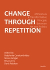 Change Through Repetition: Mimesis as a Transformative Principle Between Art and Politics Cover Image