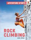Rock Climbing (Adventure Sports) Cover Image