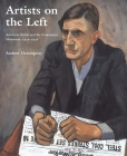 Artists on the Left: American Artists and the Communist Movement, 1926–1956 Cover Image