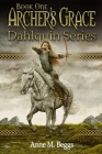 Archer's Grace: Book One, Dahlquin Series Cover Image