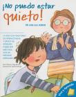 ¡no Puedo Estar Quieto!: Mi Vida Con ADHD (Vive y Aprende) Cover Image