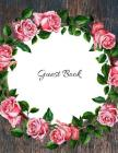 Guest Book: Wedding Open House Sign In Record Book Message for visitors Home Warming Parties Birthday Events and Special Occasions Cover Image