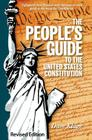 The People's Guide to the United States Constitution, Revised Edition Cover Image