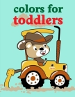 Colors For Toddlers: Cute Chirstmas Animals, Funny Activity for Kids's Creativity Cover Image