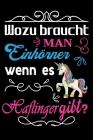 Wozu braucht man Einhörner wenn es Haflinger gibt?: Pferde Buch, Notizbuch, Notizblock, Geschenk Geburtstag (liniert) Cover Image