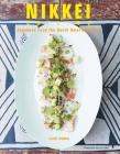 Nikkei Cuisine: Japanese Food the South American Way Cover Image