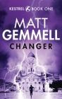 Changer (Kestrel #1) Cover Image