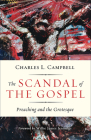 The Scandal of the Gospel: Preaching and the Grotesque Cover Image