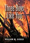 Three Boys Like You Cover Image