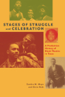 Stages of Struggle and Celebration: A Production History of Black Theatre in Texas Cover Image