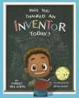 Have You Thanked an Inventor Today? Cover Image