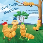 Five Bugs in a Meadow: Second Edition Cover Image