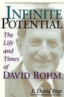 Infinite Potential: The Life and Times of David Bohm Cover Image