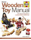 Wooden Toy Manual:  The Step-by-Step Guide to Creating Timeless Wooden Toys Cover Image