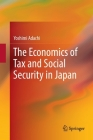 The Economics of Tax and Social Security in Japan Cover Image