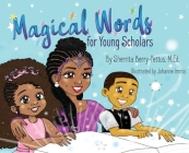 Magical Words for Young Scholars Cover Image