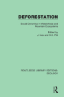 Deforestation: Social Dynamics in Watersheds and Mountain Ecosystems Cover Image