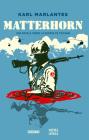 Matterhorn: Una Novela Sobre La Guerra de Vietnam Cover Image