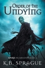 Order of the Undying Cover Image