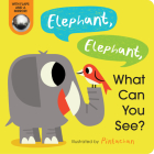 Elephant, Elephant, What Can You See? Cover Image