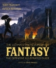The Ultimate Encyclopedia of Fantasy: The Definitive Illustrated Guide Cover Image