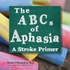 The ABCs of Aphasia: A Stroke Primer Cover Image