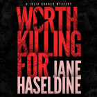 Worth Killing for (Julia Gooden Mystery #3) Cover Image