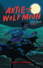 Artie and the Wolf Moon Cover Image