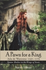 A Pawn for a King: Ada de Warenne 1123-1178 Cover Image