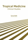 Tropical Medicine: Clinical Studies Cover Image