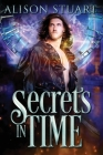 Secrets in Time: Time Travel Romance Cover Image